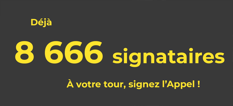 Déjà signataires À votre tour, signez l'Appel !